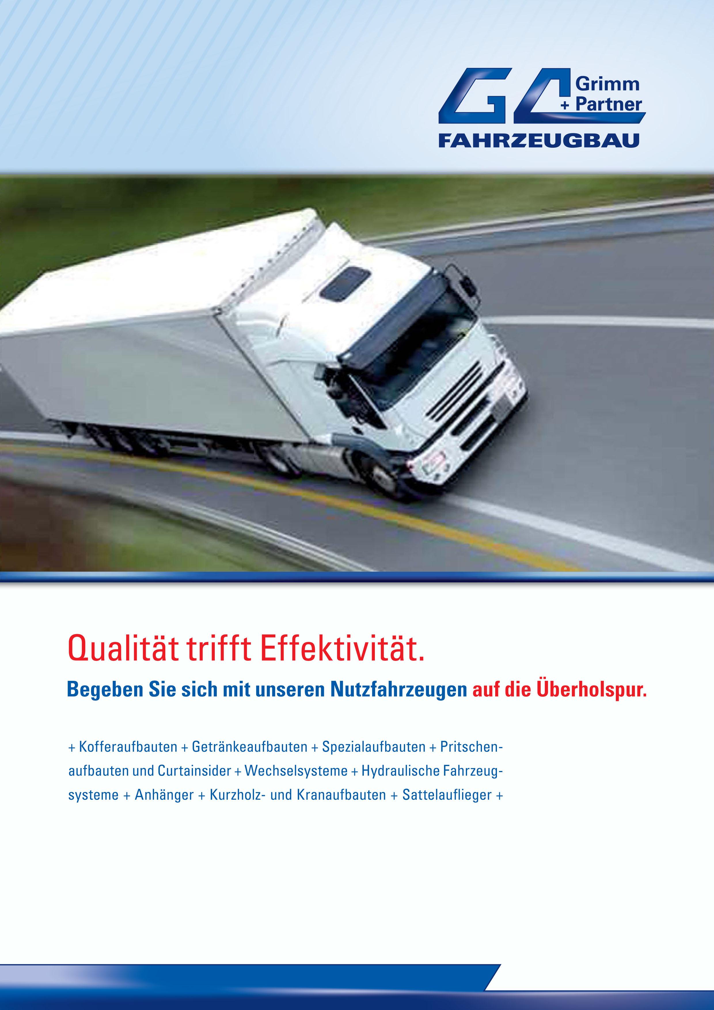 Titelseite Imagebroschüre Grimm und Partner Fahrzeugbau. Begeben Sie sich mit unseren Nutzfahrzeugen auf die Überholspur. Zum Ansehen der Broschüre bitte anklicken.